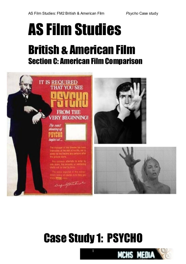 AS Film Studies: FM2 British & American Film Psycho Case studyAS Film StudiesBritish & American FilmSection C: American Fi...