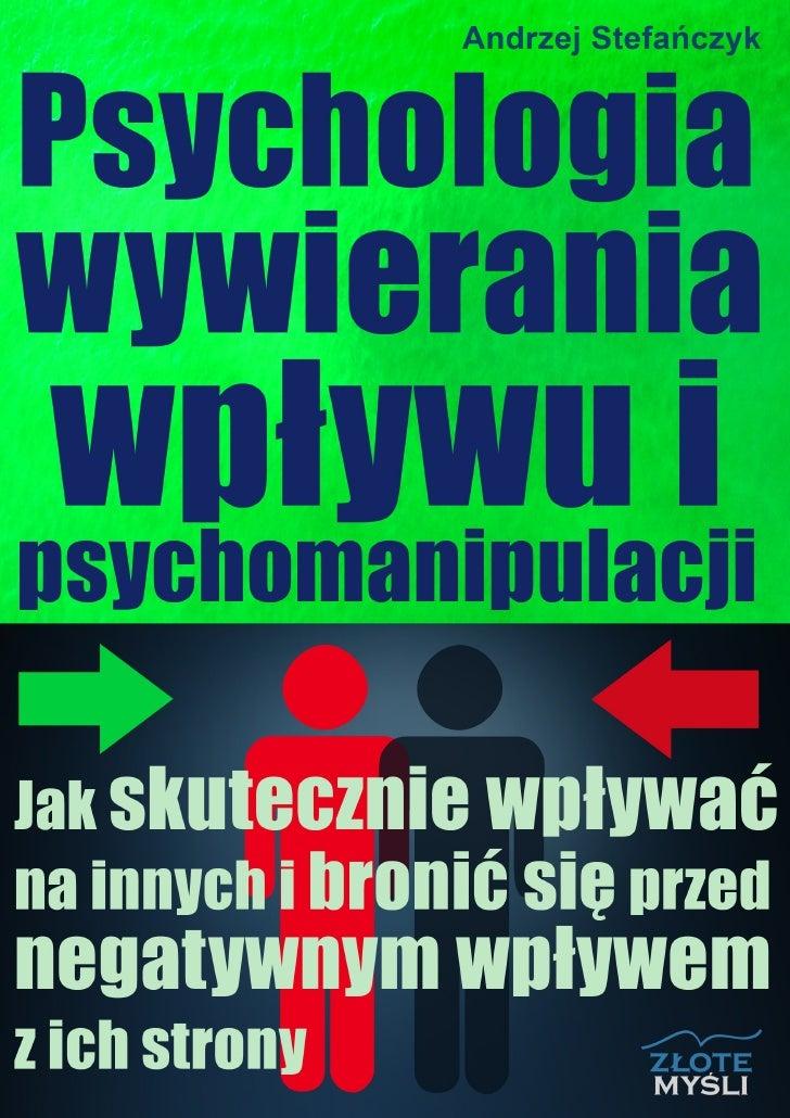PSYCHOLOGIA WYWIERANIA WPŁYWU - NLP - EBOOK PDF (Pobierz poradniki - Manipulacja)