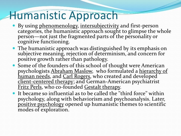 psychoanalytic approach vs humanistic approach Psychoanalytical and humanistic theories of psychoanalytic theory says most of our psychoanalytical and humanistic theories of personality.