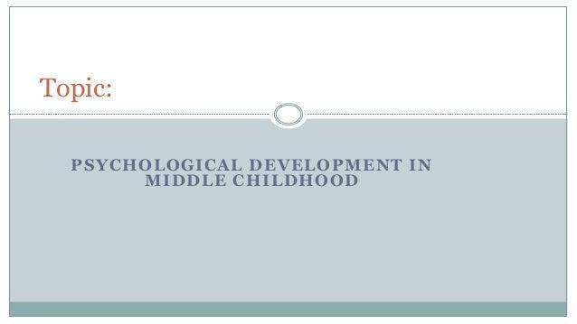 Psychological development in middle childhood
