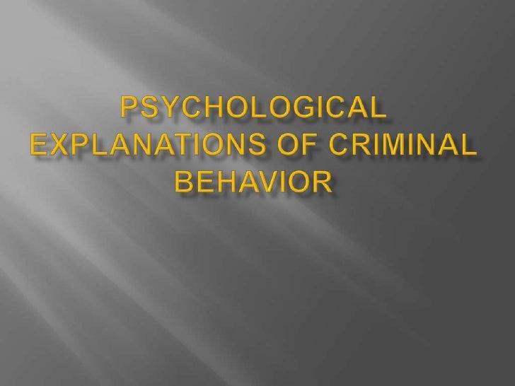 Psychological explanations of criminal behavior