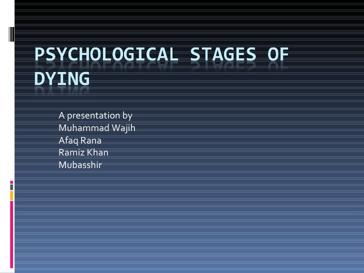 Psychological Stages Of Dying