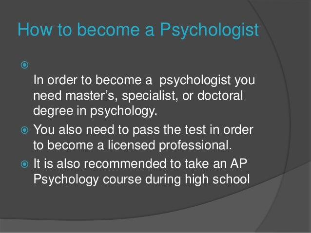 How to Become a Psychologist?