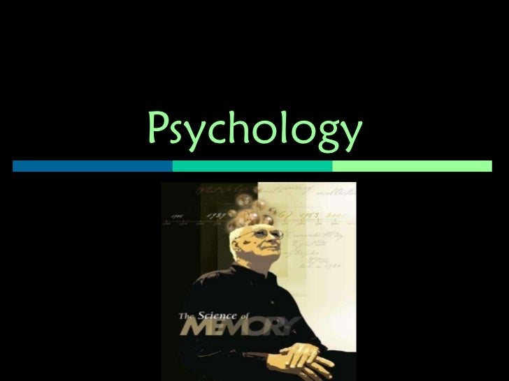 psychology memory Watch memory and cognition video lessons and learn about memory categorization, language acquisition, heuristics, and more these lessons are just.