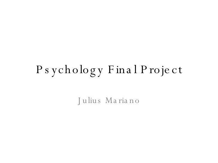 Psychology Final Project Julius Mariano