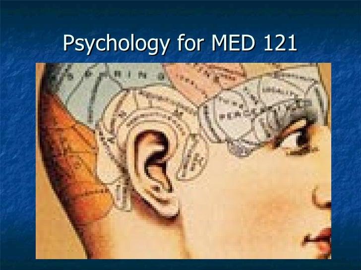 Psychology for MED 121