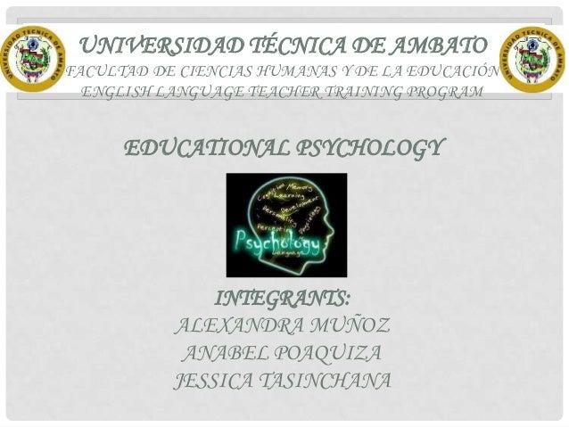 UNIVERSIDAD TÉCNICA DE AMBATO FACULTAD DE CIENCIAS HUMANAS Y DE LA EDUCACIÓN ENGLISH LANGUAGE TEACHER TRAINING PROGRAM  ED...