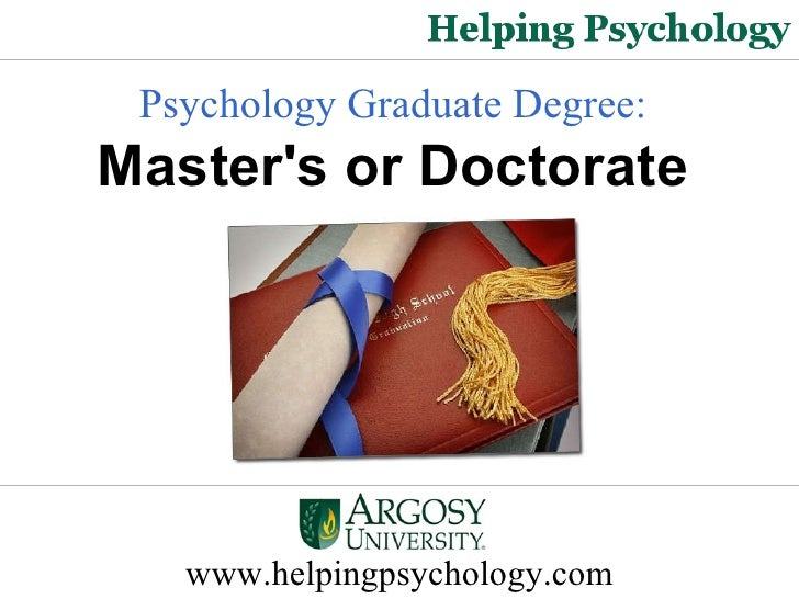 Psychology Graduate Degree: Master's or Doctorate?