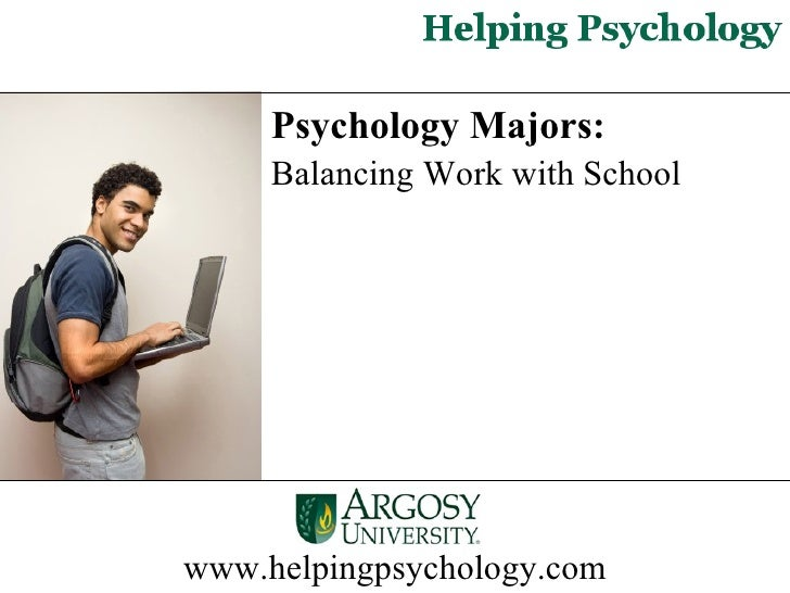 Psychology Majors: Balancing Work with School