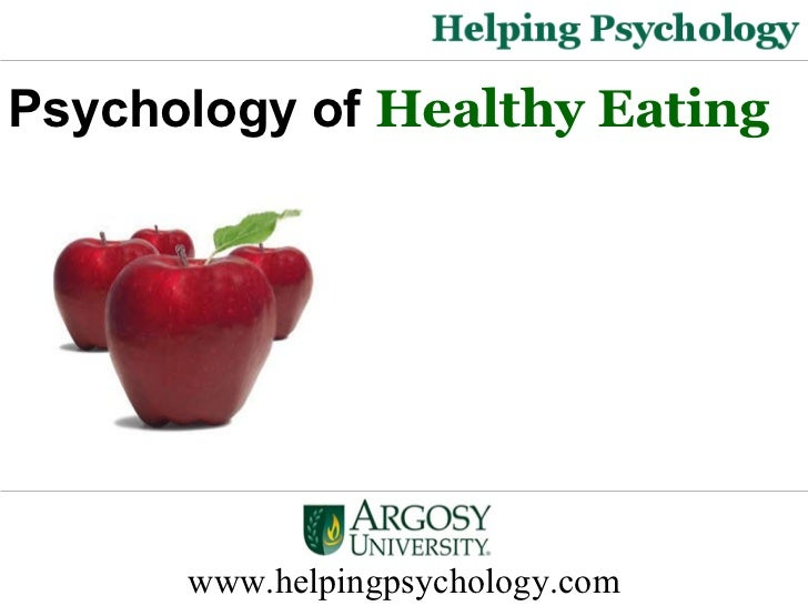 Psychology of Healthy Eating