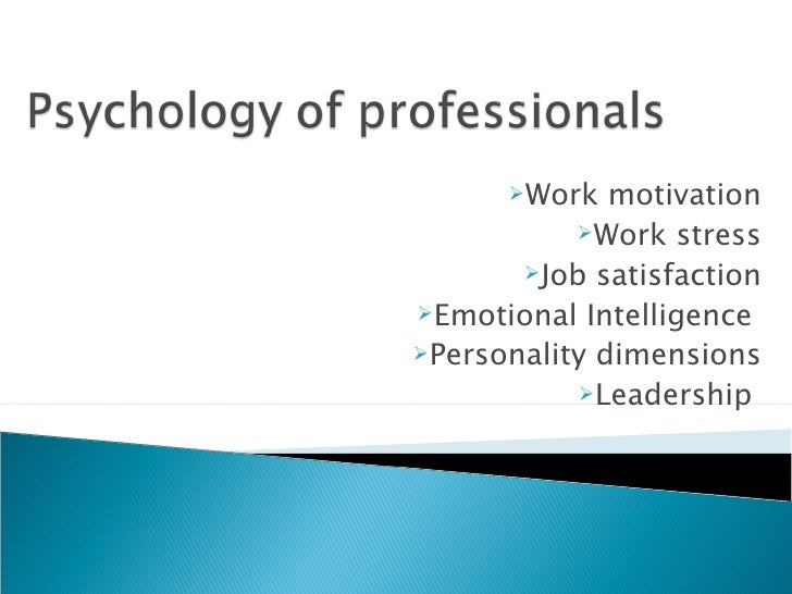 Psychology of professionals