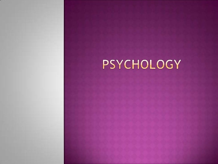 Psychology slides