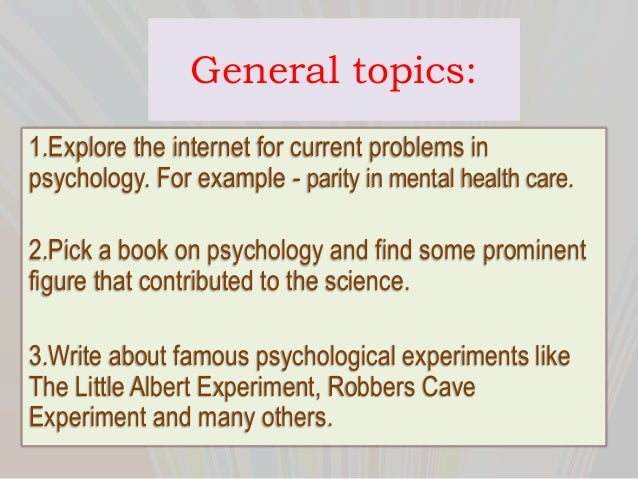 HELP!! I NEED A TOPIC FOR A PSYCHOLOGY TERM PAPER?