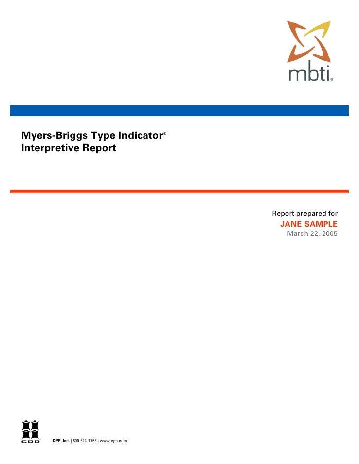 Myers-Briggs Type Indicator                    ®    Interpretive Report                                                   ...