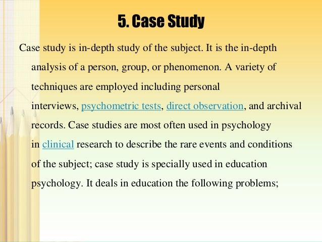 "case study method in psychology A case study is a research technique used to study an individual or group providing intense description and analysis this particular method was the cornerstone of freud's work in his psychodynamic theory his classic case study of ""little hans,"" a child terrified of horses, was used to demonstrate how psychological difficulties of an individual can be interpreted to explain basic ."