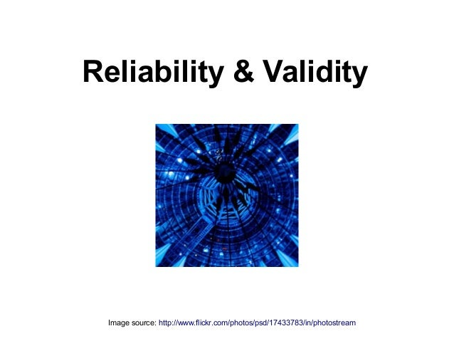 psychometrics validty and elaiability Psychometric personality assessment - reliability and validity: technical data identity was developed in strict adherence to psychometric principles.