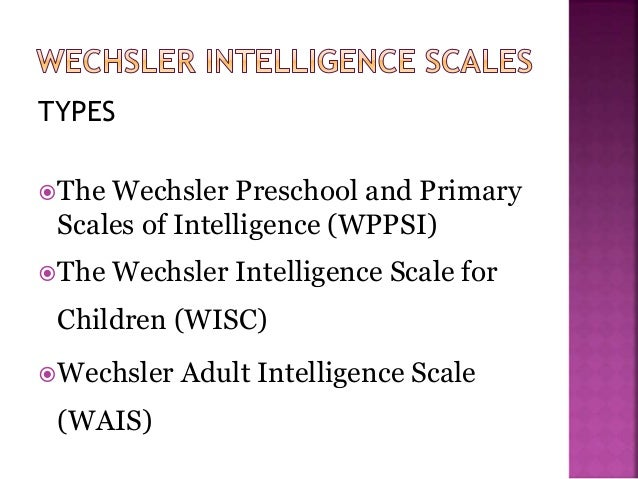 the wechsler preschool and primary scale of intelligence psychometric assessment premnath 28 feb 2013 421