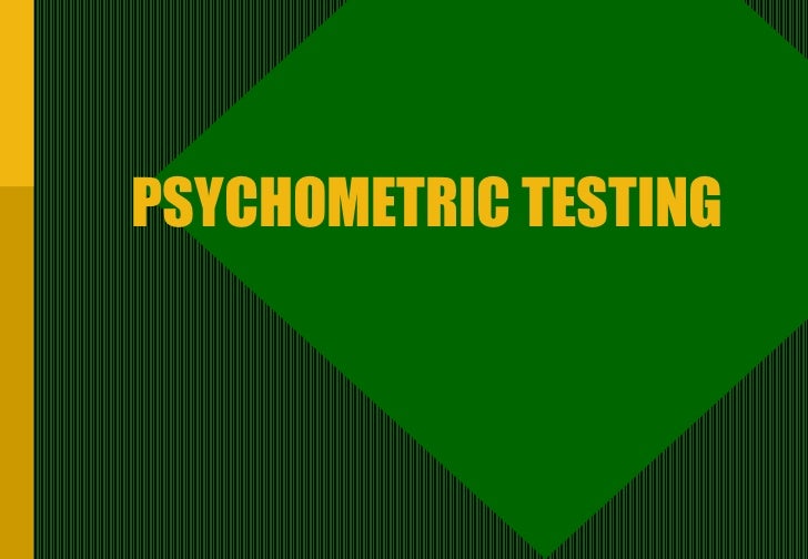 PSYCHOMETRIC TESTING
