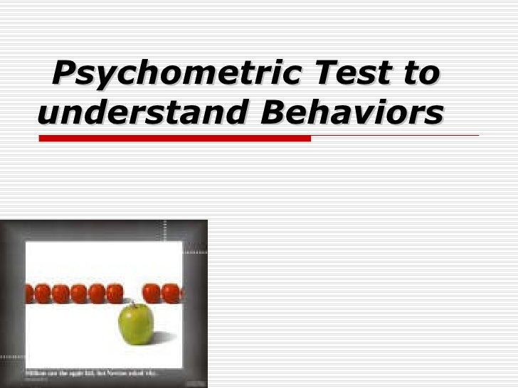 Psychometric Test to understand Behaviors
