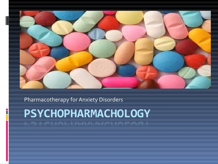 Pharmacotherapy for Anxiety Disorders