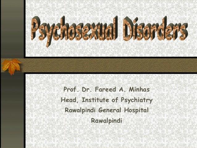 Psycho sexual disorders-prof. fareed minhas
