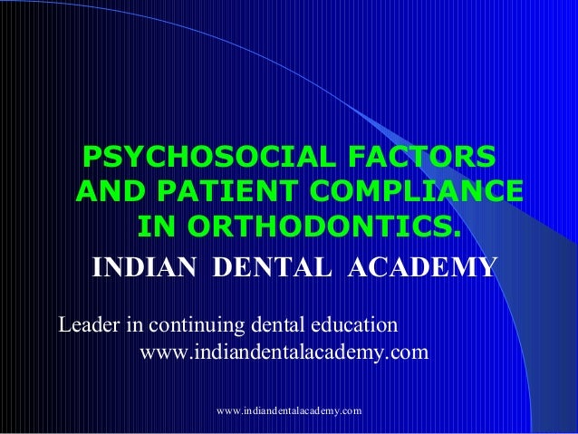 Psychosocial factos /certified fixed orthodontic courses by Indian dental academy