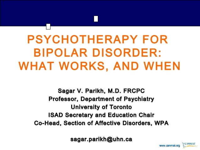 Psychotherapy for bipolar disorder: What works, and when?