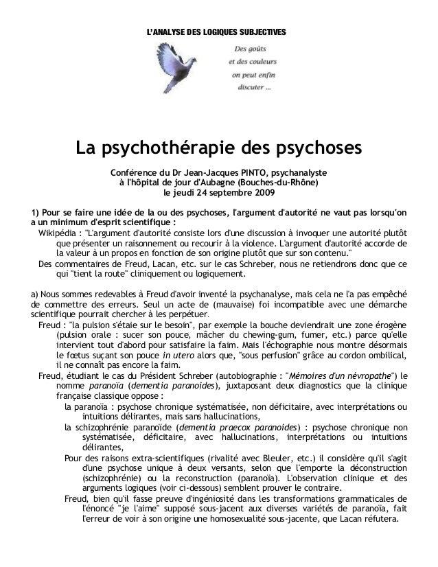 L'ANALYSE DES LOGIQUES SUBJECTIVES            La psychothérapie des psychoses                     Conférence du Dr Jean-Ja...