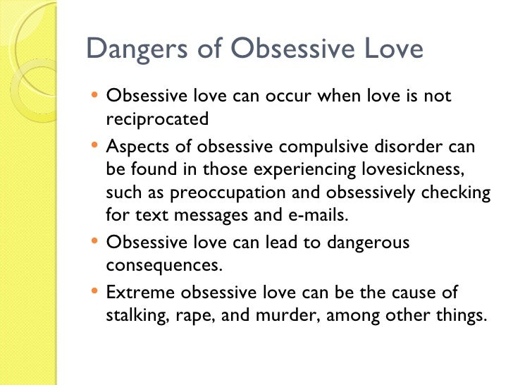 And Finally What Characterizes Obsessive Love Disorder