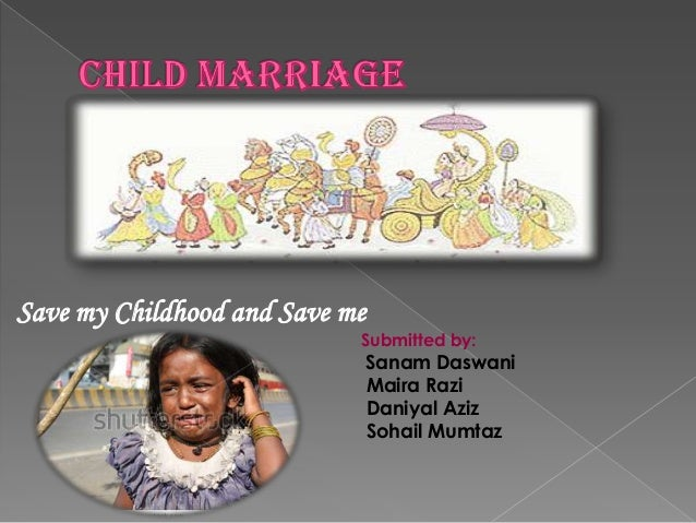 Save my Childhood and Save me                            Submitted by:                            Sanam Daswani           ...