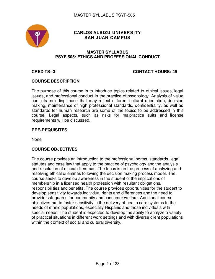 CARLOS ALBIZU UNIVERSITYSAN JUAN CAMPUS<br />MASTER SYLLABUS<br />PSYF-505: ETHICS AND PROFESSIONAL CONDUCT<br />CREDITS: ...