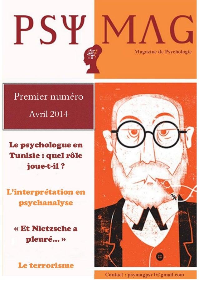 Le psychologue en Tunisie : quel rôle joue-t-il ? L'interprétation en psychanalyse « Et Nietzsche a pleuré… » Le terrorism...