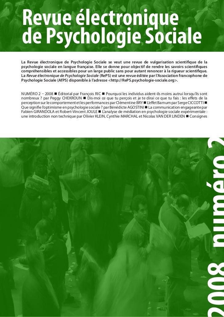 Revue électroniquede Psychologie SocialeLa Revue électronique de Psychologie Sociale se veut une revue de vulgarisation sc...