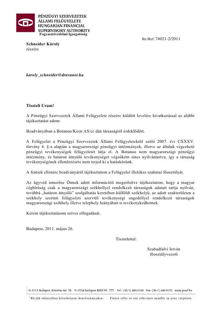Fogyasztóvédelmi Igazgatóság                                                                  Ikt./Ref: 74021-2/2011Schnei...