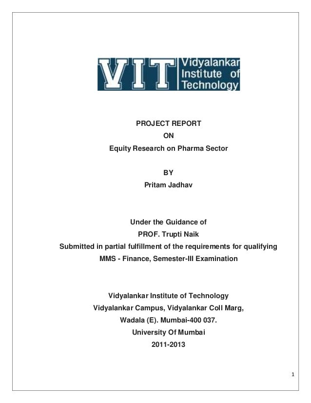 PROJECT REPORT                               ON               Equity Research on Pharma Sector                            ...