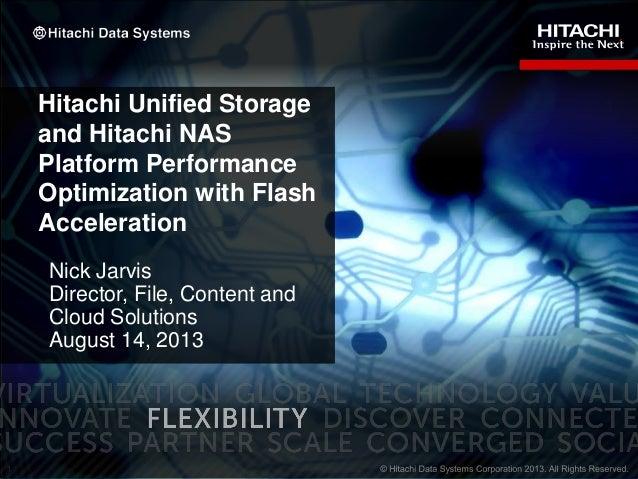 Hitachi Unified Storage and Hitachi NAS Platform Performance Optimization with Flash Acceleration