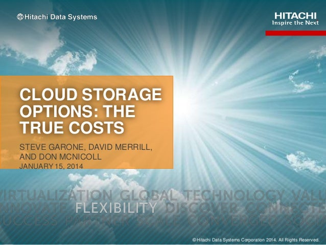 Cloud Storage Options:  The True Costs