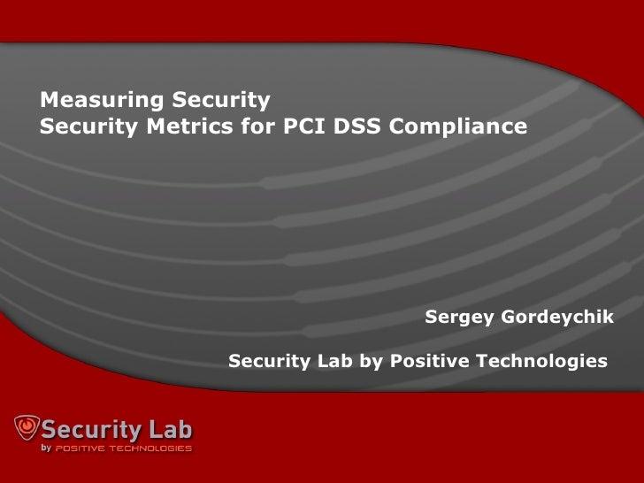 Sergey Gordeychik, Security Metrics for PCI DSS Compliance