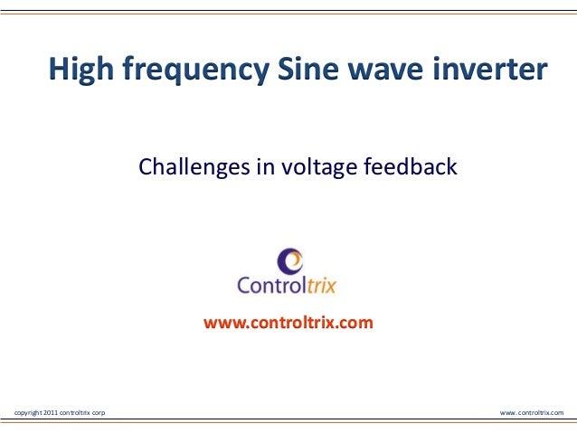 High frequency Sine wave inverter -Challenges in voltage feedback