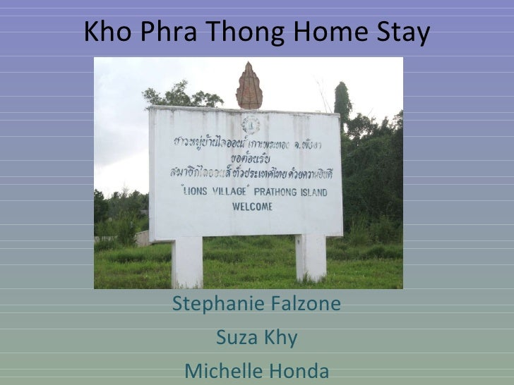 Kho Phra Thong Home Stay Project Stephanie Falzone Suza Khy Michelle Honda