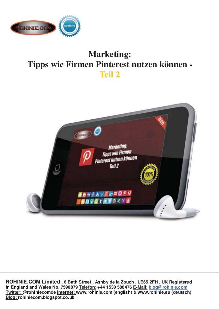 Marketing:         Tipps wie Firmen Pinterest nutzen können -                           Teil 2ROHINIE.COM Limited . 6 Bath...