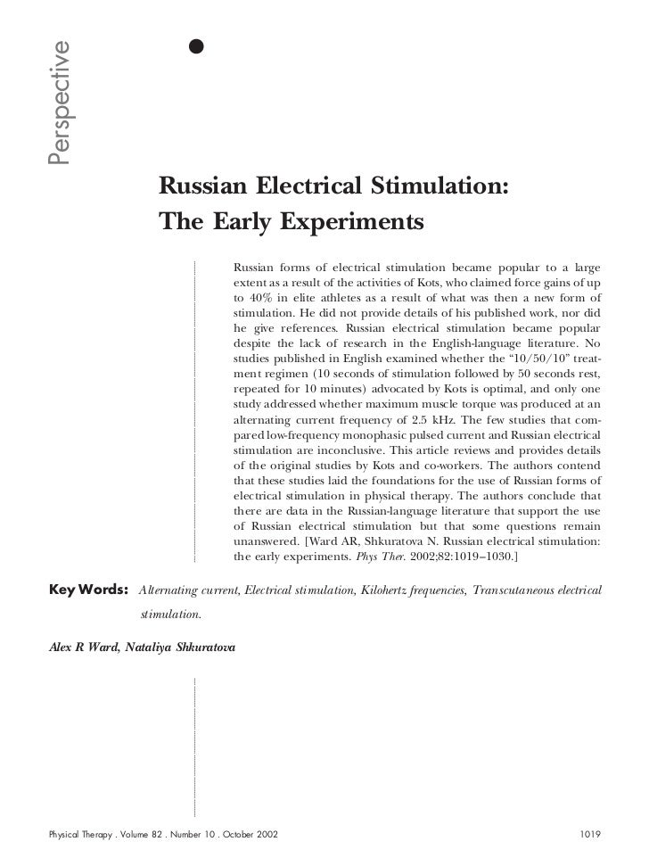 Perspective                          Russian Electrical Stimulation:                          The Early Experiments       ...