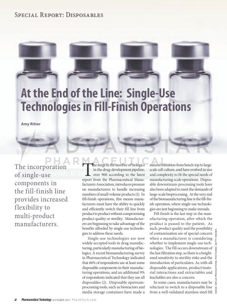 Special Report: Disposables    At the End of the Line: Single-Use    Technologies in Fill-Finish Operations    Amy Ritter ...