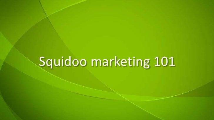 Squidoo marketing 101
