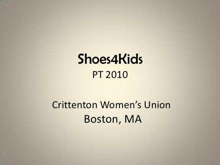 Shoes4KidsPT 2010Crittenton Women's Union  Boston, MA<br />