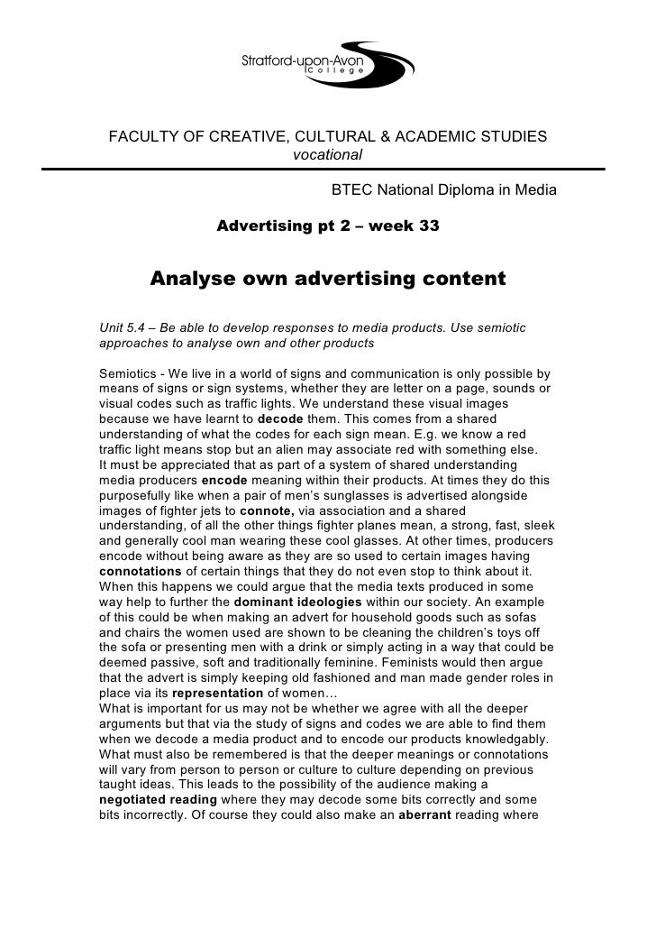 a semiotic analysis of an advertising The representation of the orient in western women perfume advertisements: a semiotic analysis ma lin, bejing foreign studies university advertisement, omnipresent in the media and daily life advertising unprecedented power to stimulate desire and mold visual consciousness the.