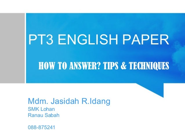 english essay format pt3 Pt3 essay- informal letter pt3 english sample question and answer pt3 essay english pt3 final leap spm directed writing format.