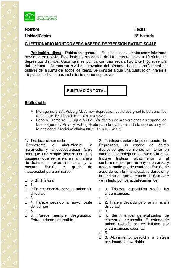 NNoommbbrree FFeecchhaa UUnniiddaadd//CCeennttrroo NNºº HHiissttoorriiaa CUESTIONARIO MONTGOMERY-ASBERG DEPRESSION RATING ...