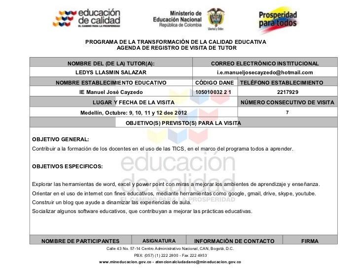 PROGRAMA DE LA TRANSFORMACIÓN DE LA CALIDAD EDUCATIVA                              AGENDA DE REGISTRO DE VISITA DE TUTOR  ...