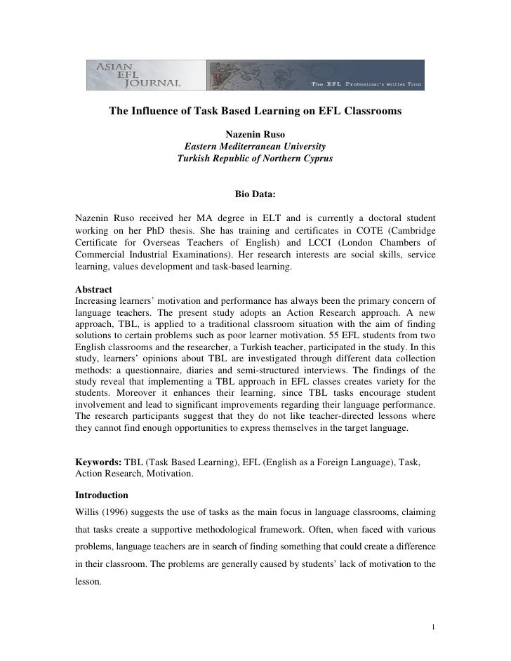The Influence of Task Based Learning on EFL Classrooms                                     Nazenin Ruso                   ...